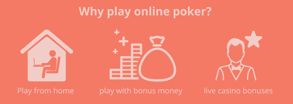 why play online poker